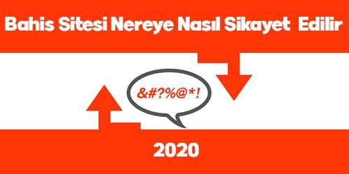 bahis-sitesi-nereye-nasil-sikayet-edilir-2020